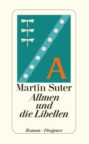 Suter, Martin – Allmen und die Libellen