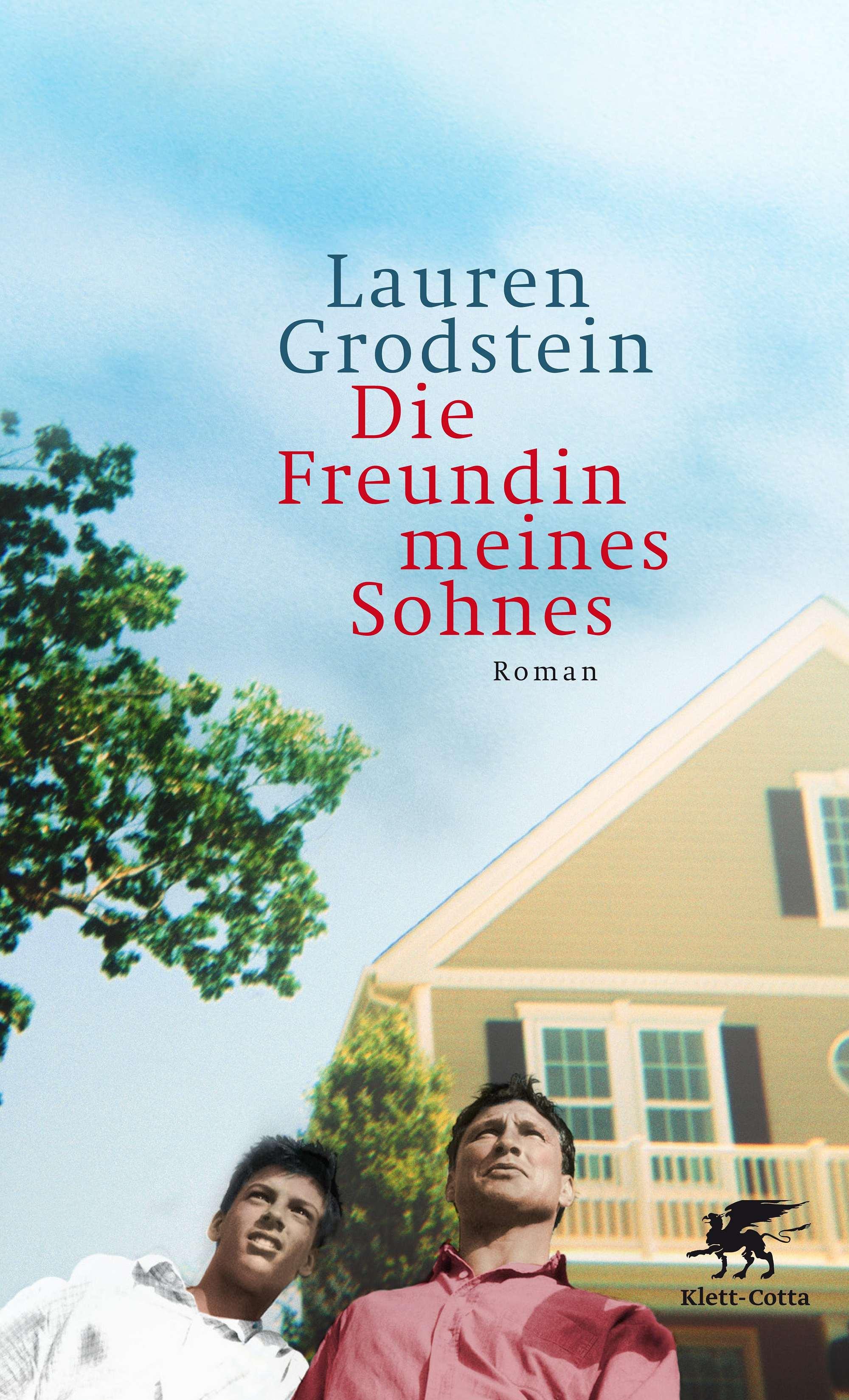 Grodstein, Lauren – Die Freundin meines Sohnes