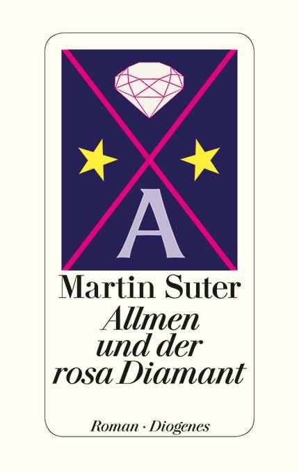 Suter, Martin – Allmen und der rosa Diamant