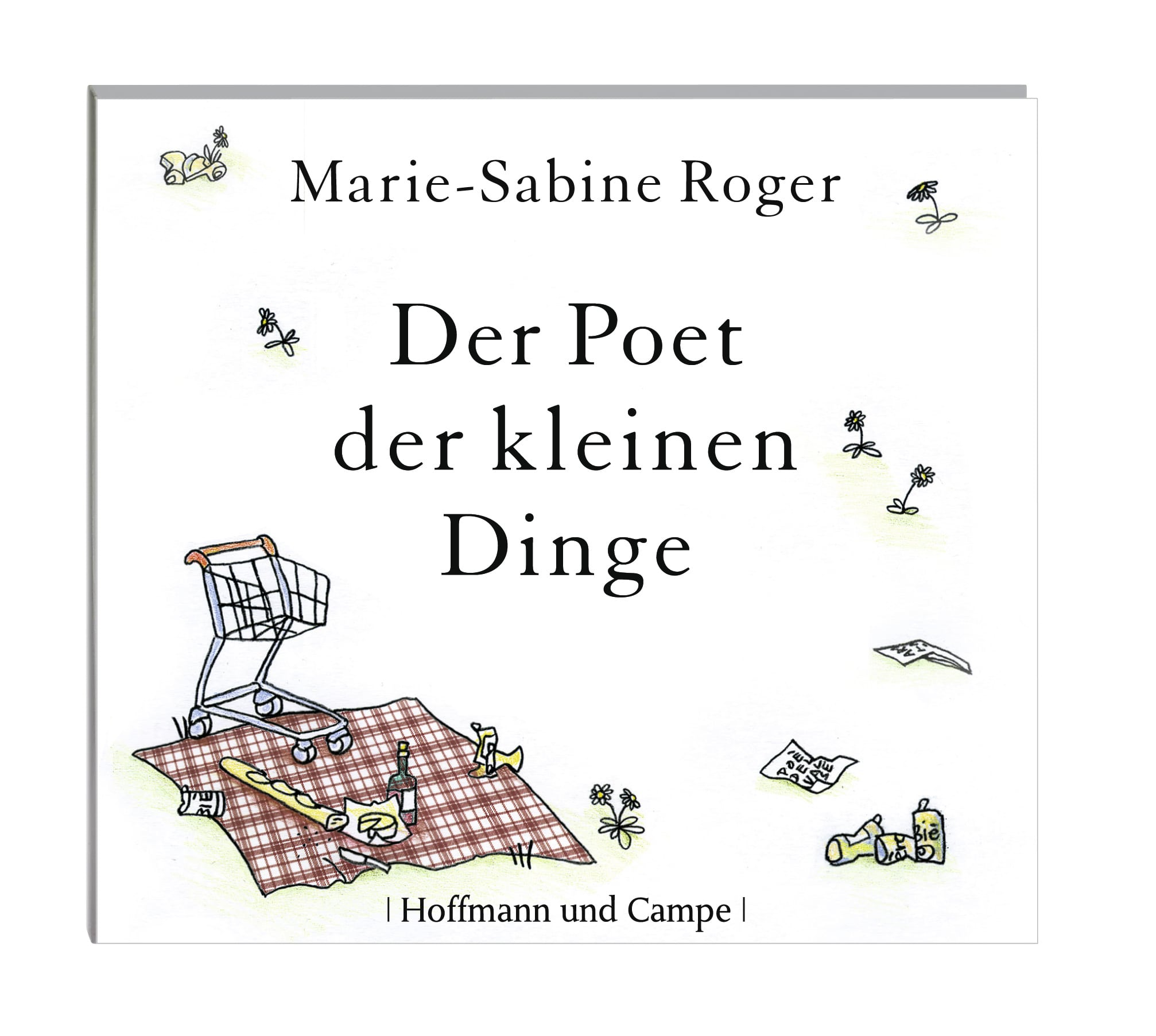 Roger, Marie-Sabine – Der Poet der kleinen Dinge
