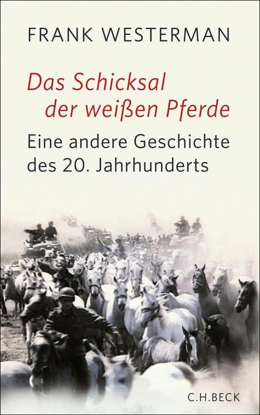 Westerman, Frank – Das Schicksal der weißen Pferde