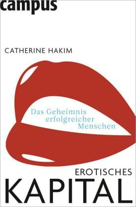 Hakim, Catherine – Erotisches Kapital