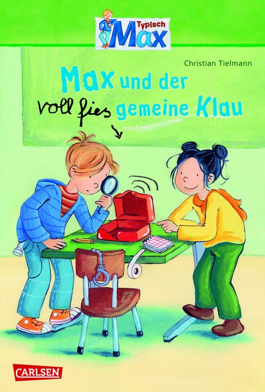 Tielmann, Christian – Max und der voll fies gemeine Klau
