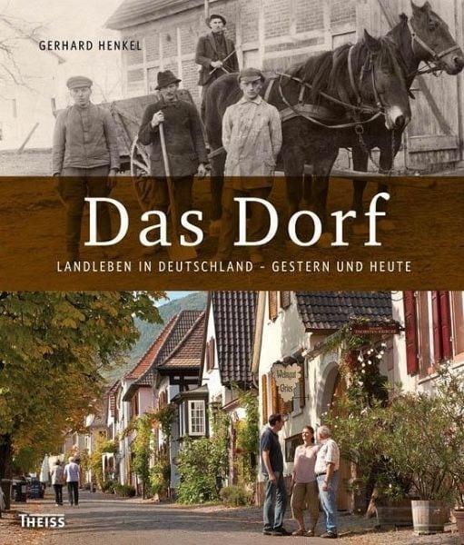 Henkel, Gerhard – Das Dorf