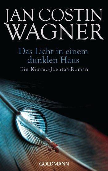 Wagner, Jan Costin – Das Licht in einem dunklen Haus