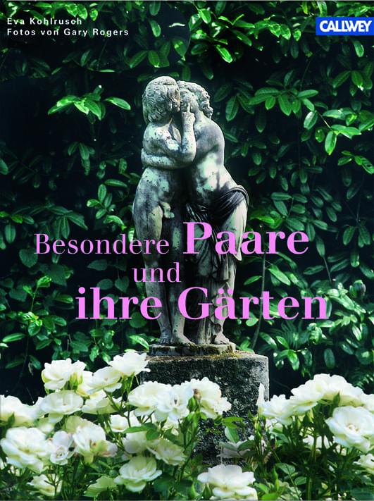 Kohlrusch, Eva – Besondere Paare und ihr Gärten