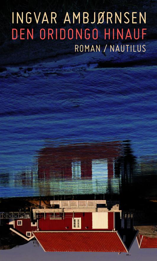 Ambjornsen, Ingvar – Den Oridongo hinauf