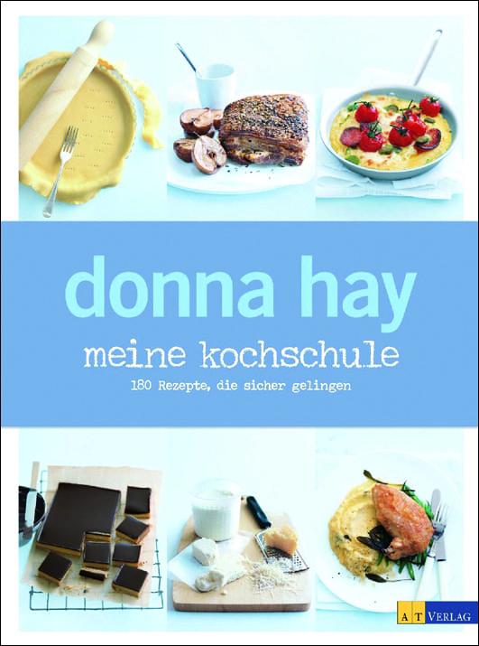 Hay, Donna – Meine Kochschule