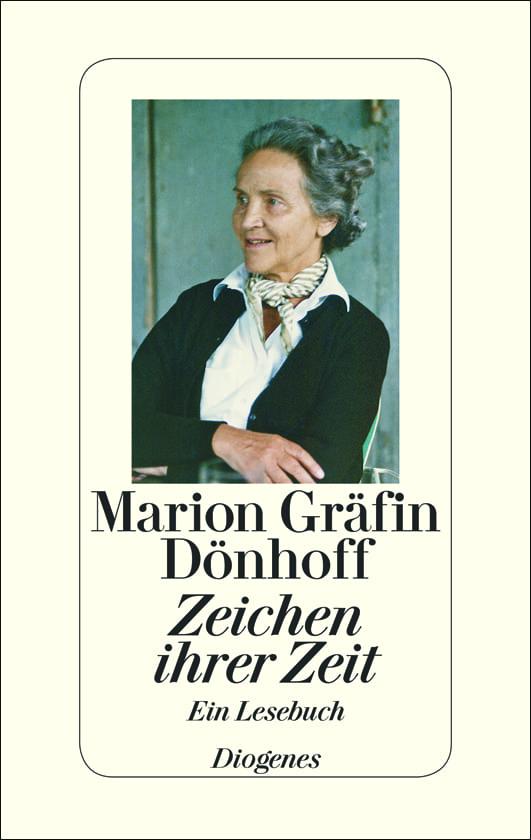 Dönhoff, Marion Gräfin – Zeichen ihrer Zeit
