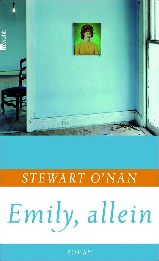 O'Nan, Stewart – Emily, allein