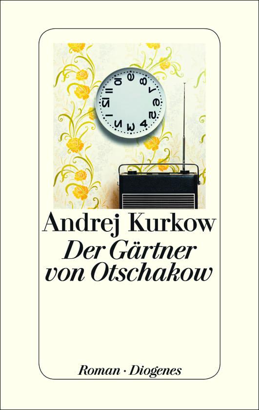 Kurkow, Andrej – Der Gärtner von Otschakow