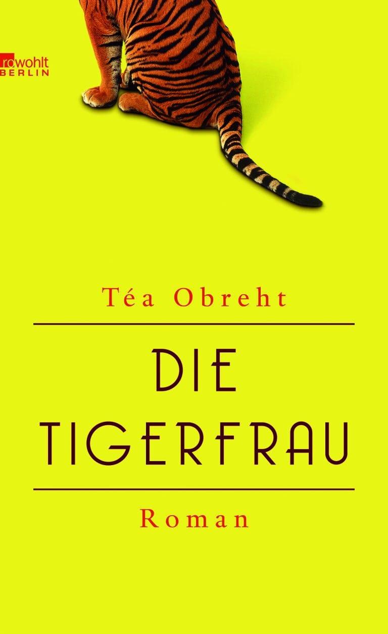 Obreht, Téa – Die Tigerfrau
