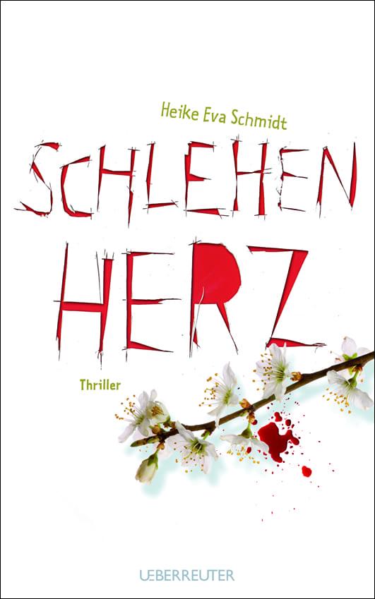 Schmidt, Heike Eva – Schlehenherz