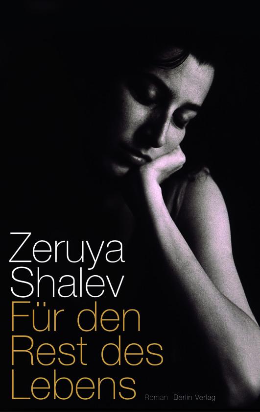 Shalev, Zeruya – Für den Rest des Lebens
