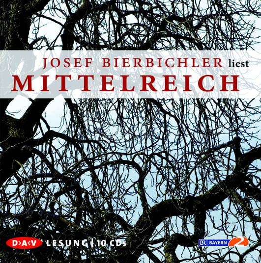 Bierbichler, Josef – Mittelreich