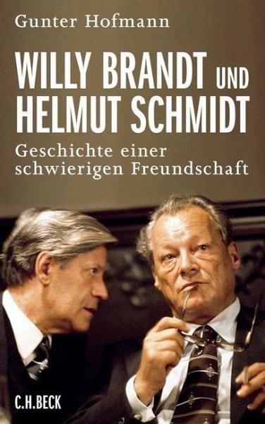 Hofmann, Gunter – Willy Brandt und Helmut Schmidt