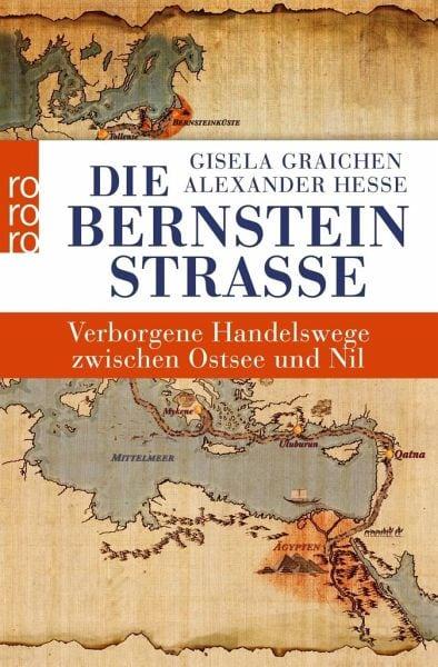 Graichen, G./Hesse – Die Bernsteinstrasse