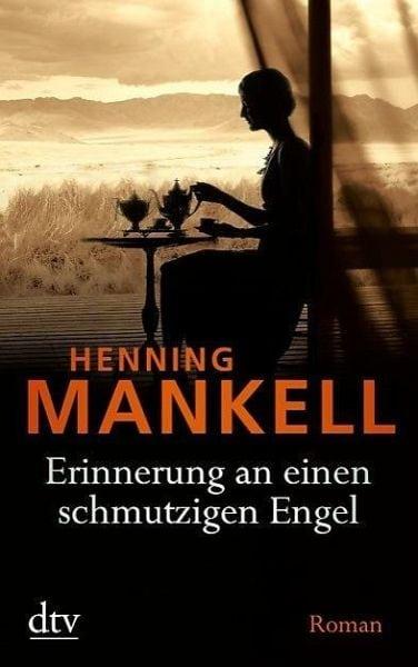 Mankell, Henning – Erinnerungen an einen schmutzigen Engel