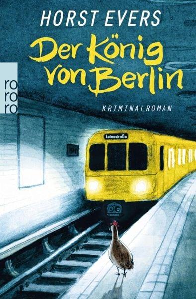 Evers, Horst – Der König von Berlin