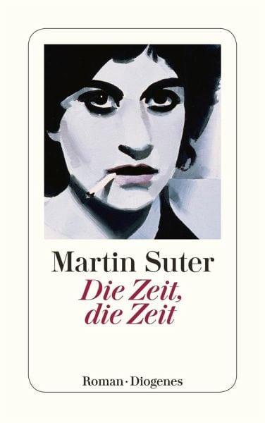 Suter, Martin – Die Zeit, die Zeit