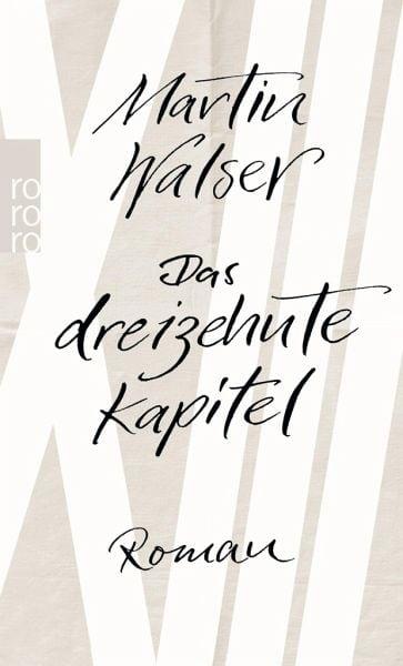 Walser, Martin – Das dreizehnte Kapitel