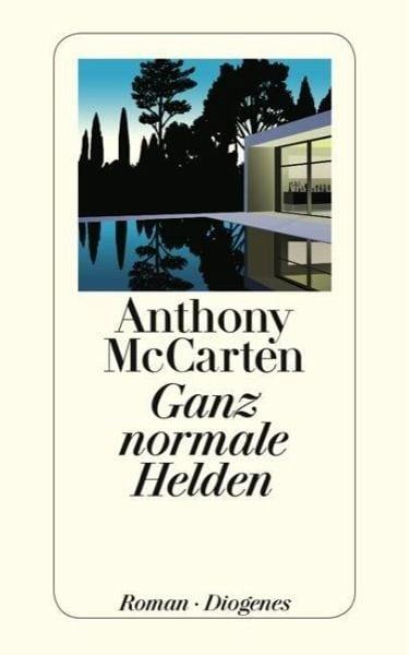 McCarten, Anthony – Ganz normale Helden