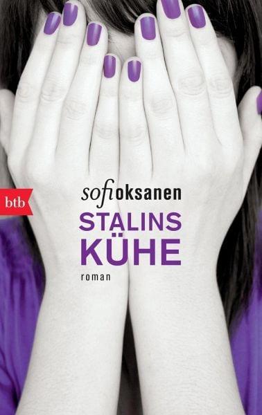 Oksanen, Sofi – Stalins Kühe