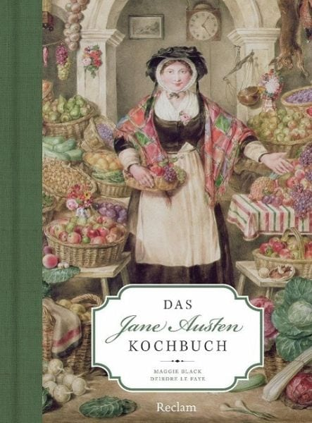 Black, Maggie/Deirdre de Faye – Das Jane Austen Kochbuch