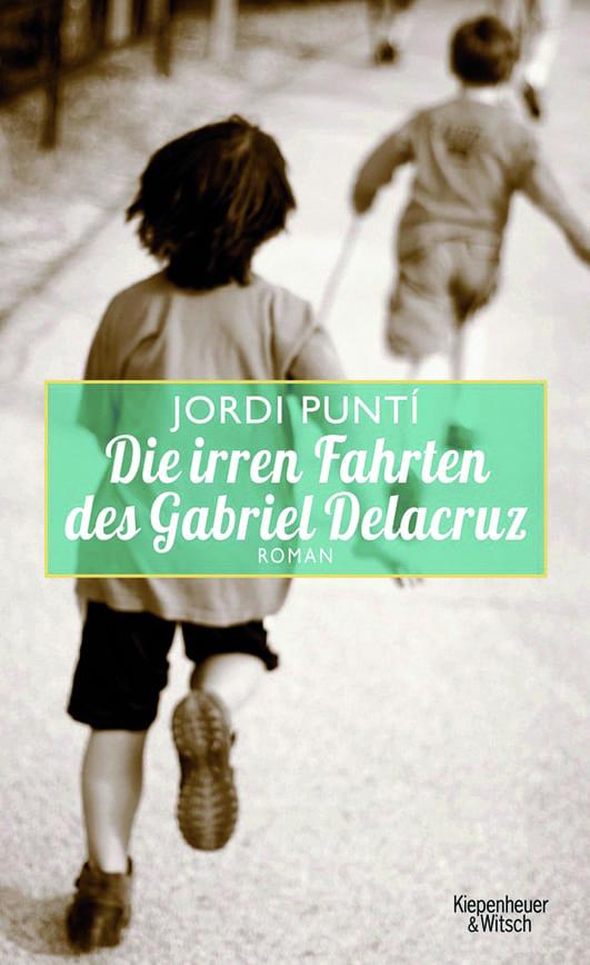 Punti, Jordi – Die irren Fahrten des Gabriel Delacruz