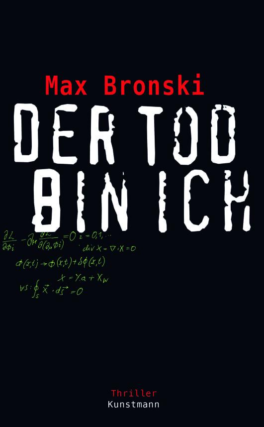 Bronski, Max – Der Tod bin ich