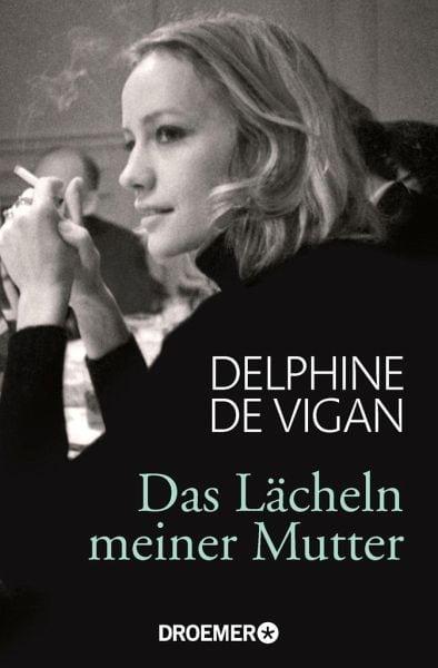 De Vigan, Delphine – Das Lächeln meiner Mutter