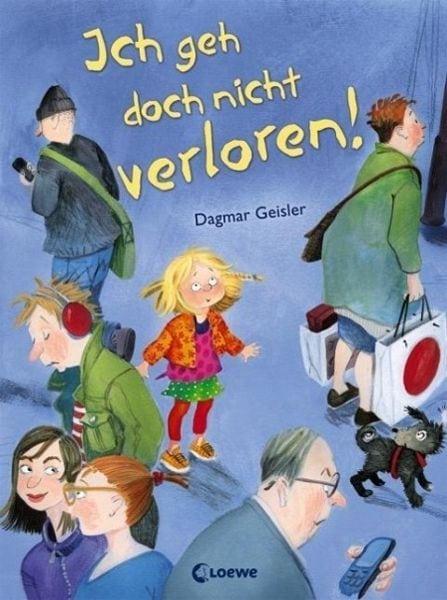 Geisler, Dagmar – Ich geh doch nicht verloren