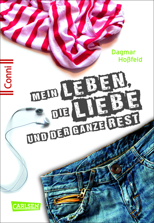 Hoßfeld, Dagmar – Mein Leben, die Liebe und der ganze Rest