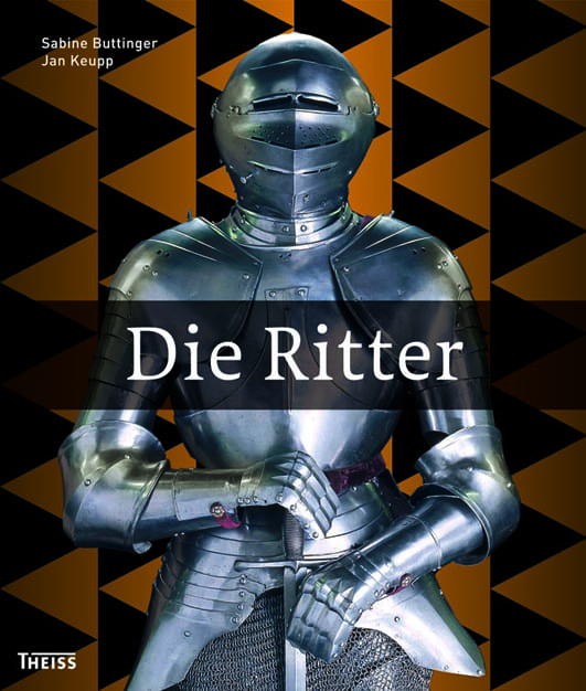 Buttinger, Sabine/Keupp, Jan – Die Ritter
