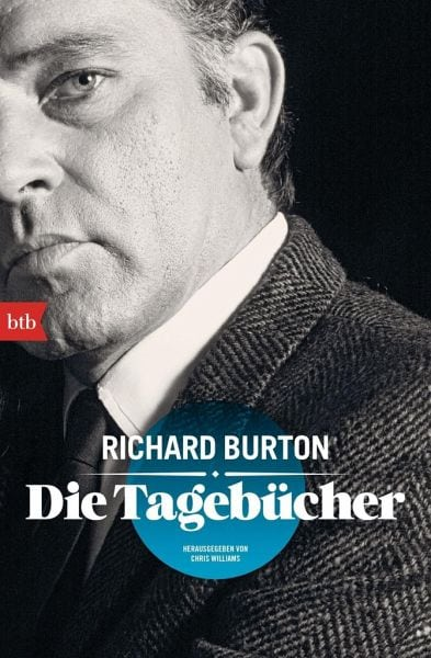 Burton, Richard / Williams, Chris (Hg.) – Die Tagebücher