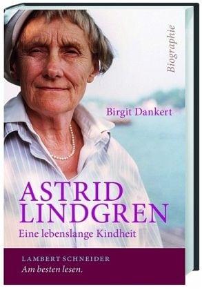 Dankert, Birgit – Astrid Lindgren