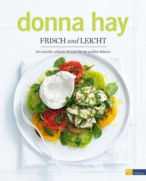 Hay, Donna – Frisch und leicht