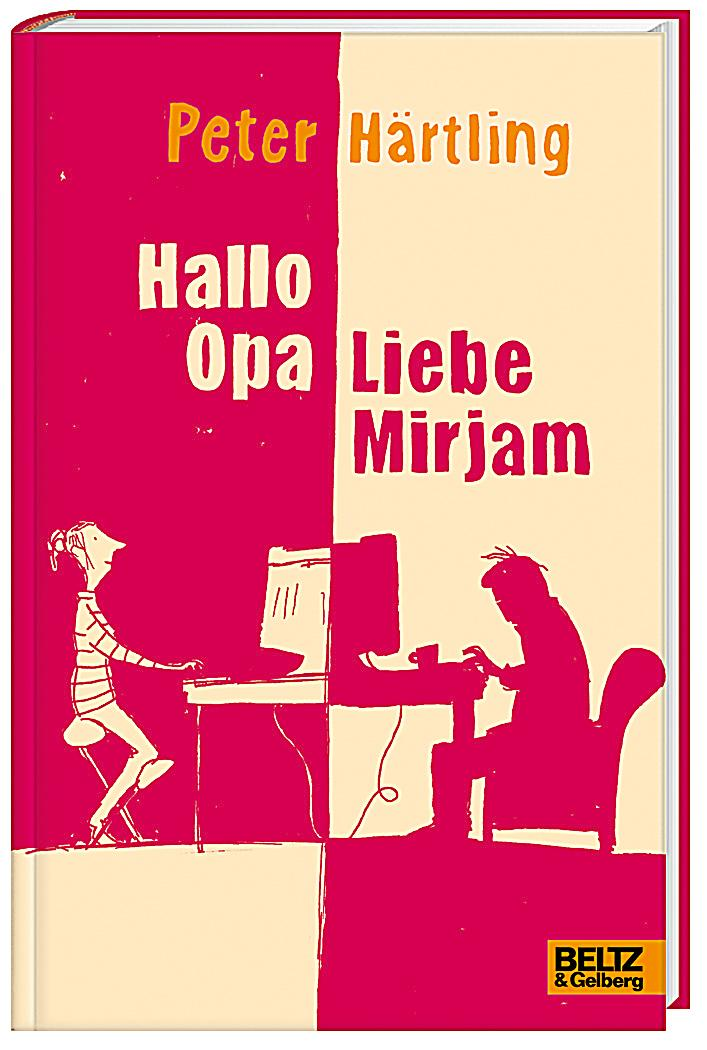 Härtling, Peter – Hallo Opa – Liebe Mirijam