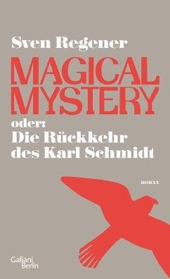 Regener, Sven – Magical Mystery