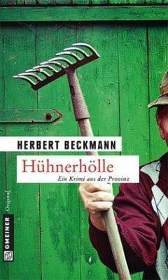 Hühnerhölle – Herbert Beckmann