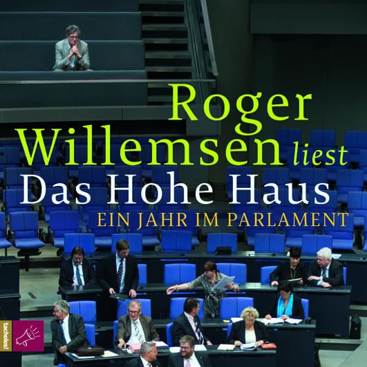 Willemsen, Roger – Das Hohe Haus