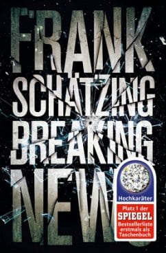 Schätzing, Frank – Breaking News