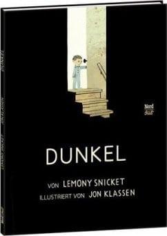 Snicket, Lemony/ Klassen, Jon – Dunkel