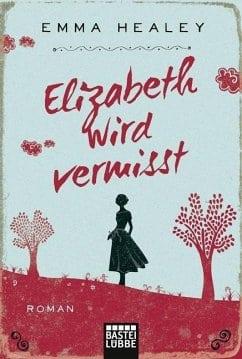 Healey, Emma – Elizabeth wird vermißt