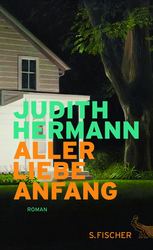 Hermann, Judith – Aller Liebe Anfang