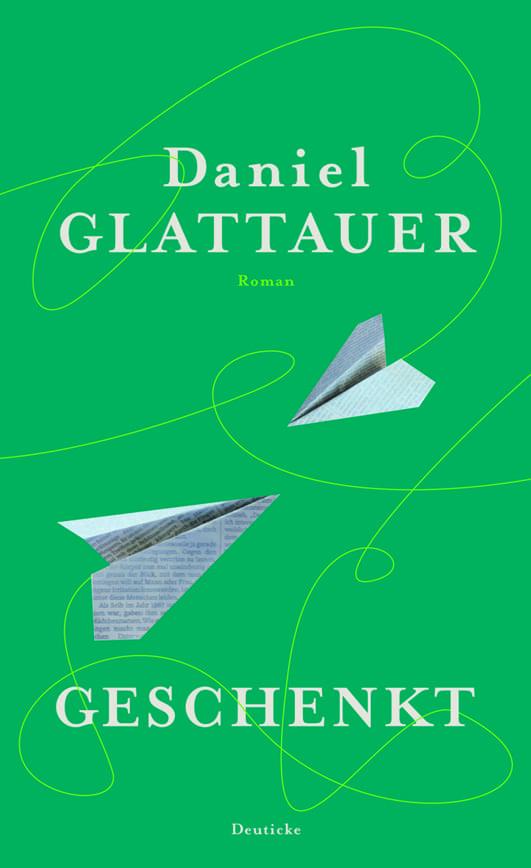 Glattauer, Daniel – Geschenkt