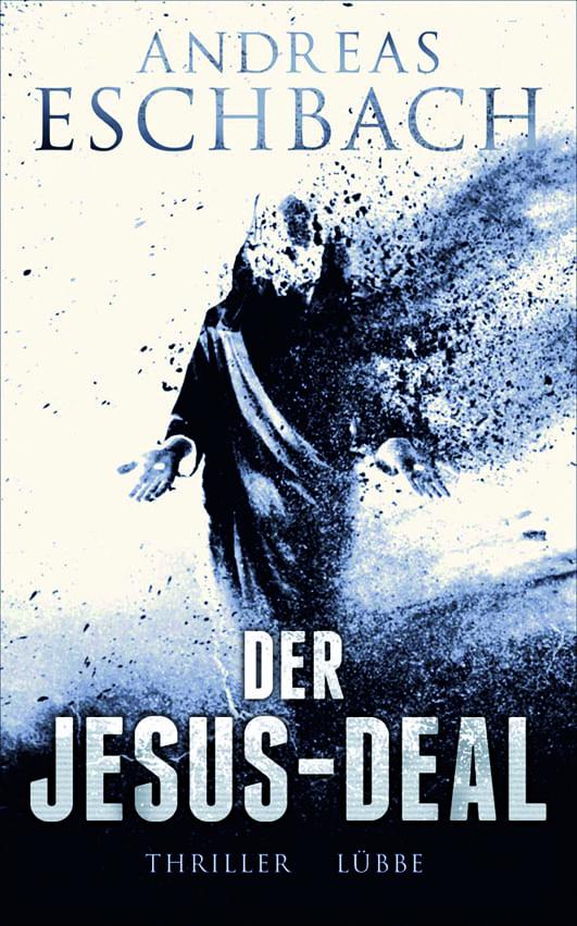 Eschbach, Andreas – Der Jesus-Deal