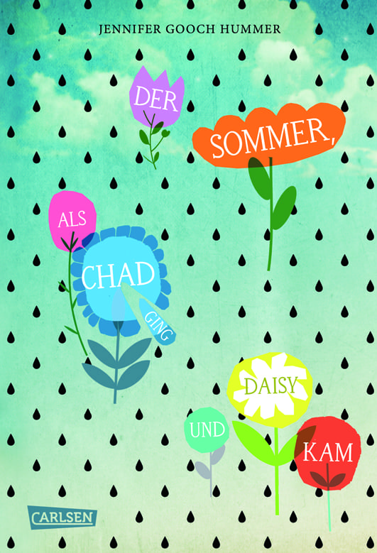 Hummer, Jennifer Gooch – Der Sommer, als Chad ging und Daisy kam