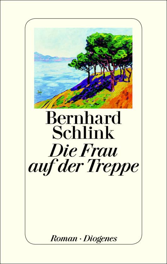 Schlink, Bernhard – Die Frau auf der Treppe