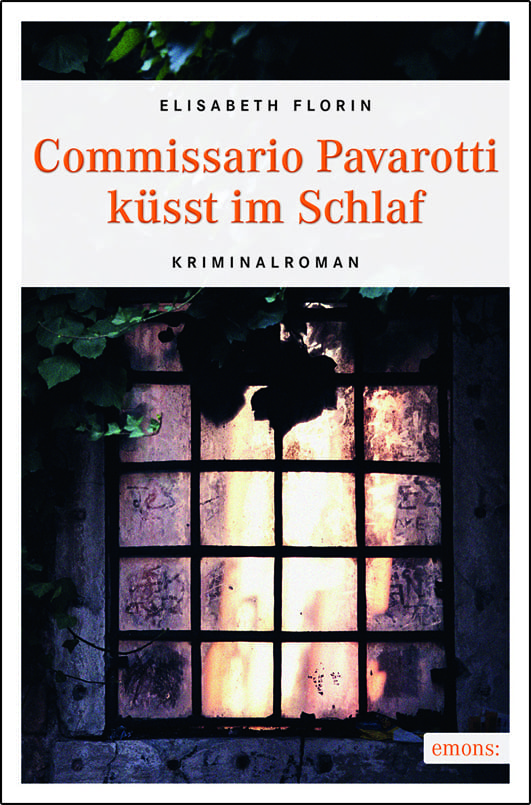 Florin, Elisabeth – Commissario Pavarotti küsst im Schlaf